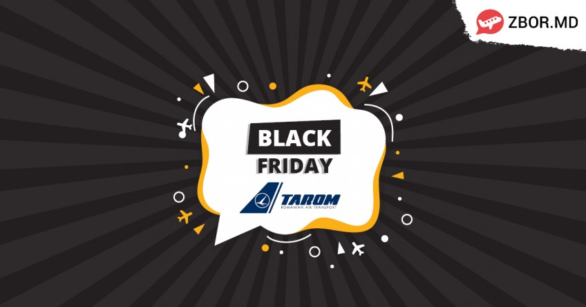 BLACK FRIDAY de la Tarom!