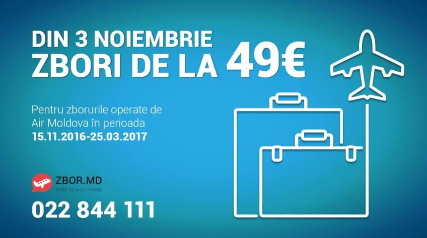 Din 3 Noiembrie zbori de la 49 Euro*!!