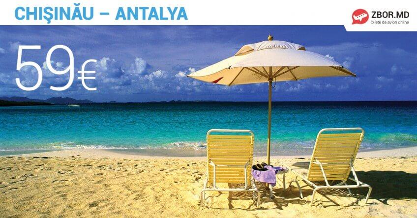 Zbor direct Chișinău – Antalya! De la 59 Eur!