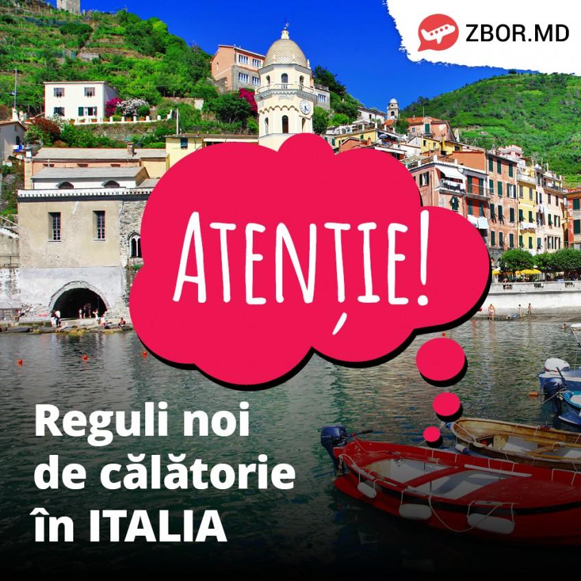 ATENȚIE! Noi reguli de călătorie în Italia!