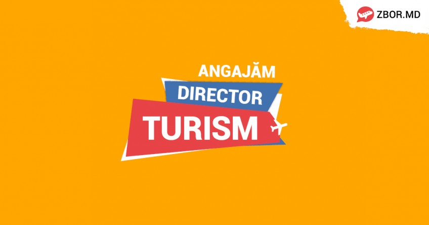 ANGAJĂM Director Turism!