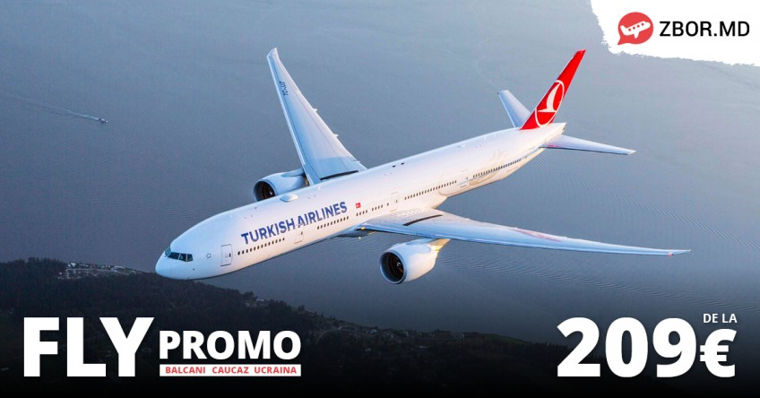 Fly Promo Balcani, Georgia și Ucraina de la Turkish Airlines!