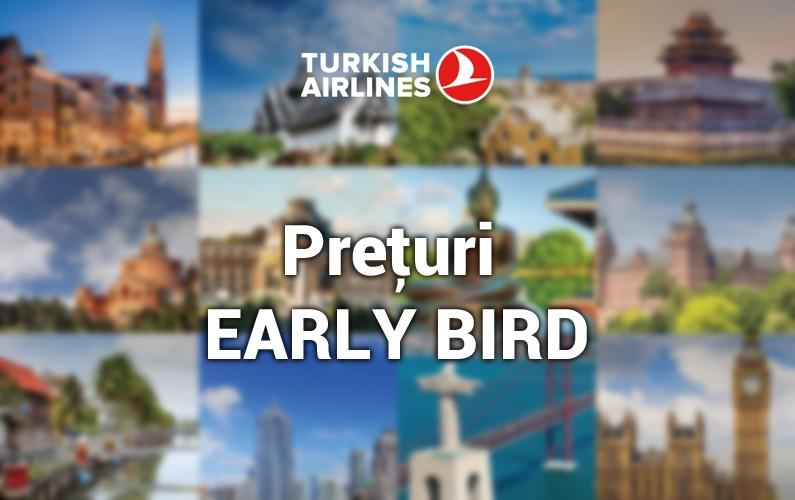 Prețuri Early Bird de la Turkish Airlines!