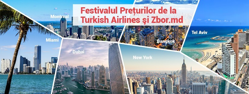 Festivalul Prețurilor de la Zbor.md și Turkish Airlines!