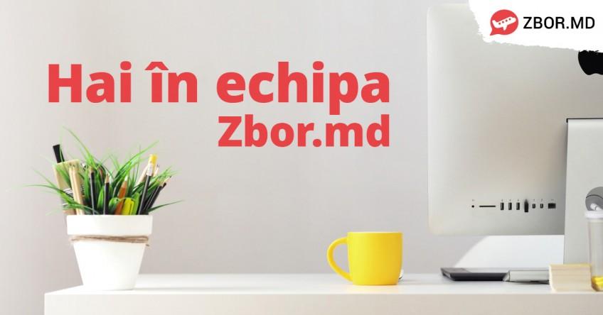 ANGAJĂM! Fii parte a  echipei Zbor.md!