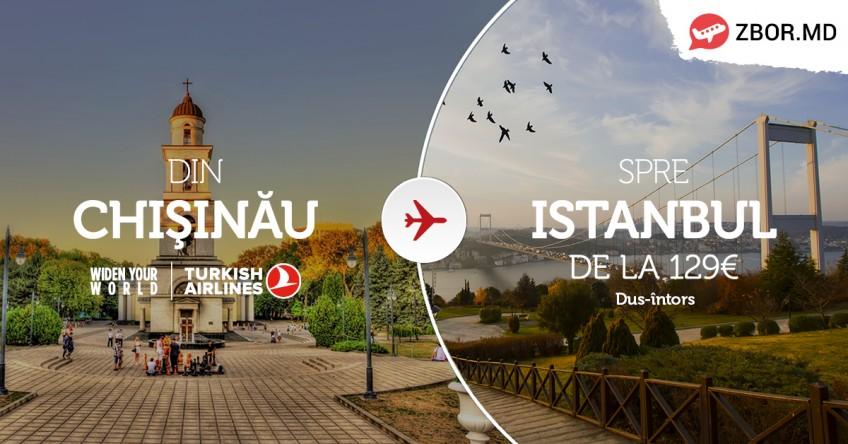 Chișinău - Istanbul, dus-întors,  de la 129 Eur!